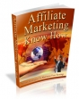 Affiliate Marketing Know How