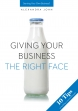 GIVING YOUR BUSINESS THE RIGHT FACE