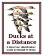 Ducks At A Distance A Waterfowl Identification Guide