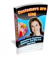 Customers Are King