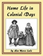 Home Life In Colonial Days