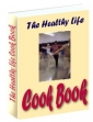 The Healthy Life Cook Book