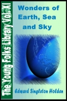 Young Folks' Library Vol. XI- Wonders Of Earth, Sea And Sky